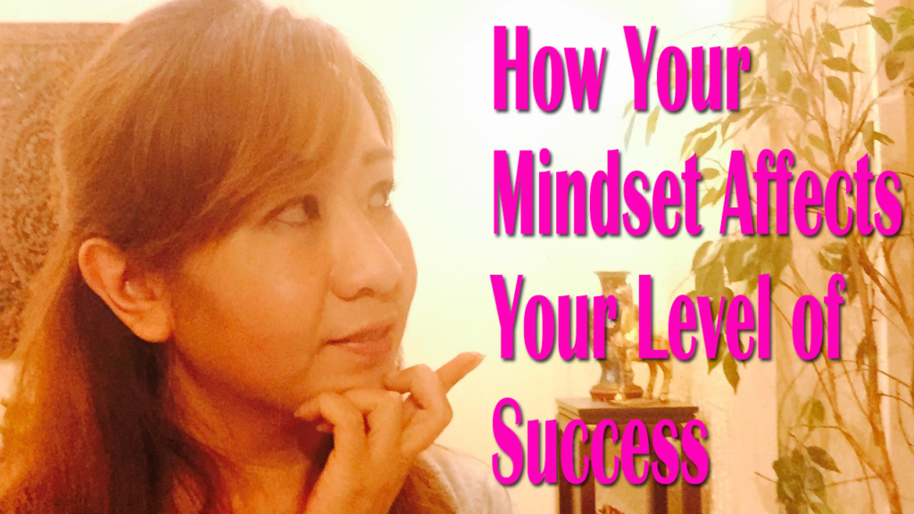 How Your Mindset Affects Your Level of Success