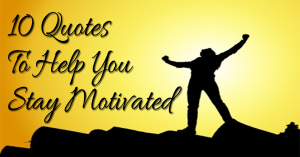 10-quotes-to-stay-motivated